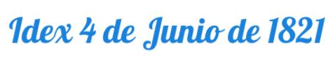 Idex 4 de junio de 1821